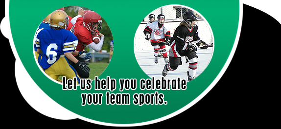 let us help you celebrate your team sports